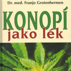 Kniha Konopí jako lék vyšla v českém překladu v roce 2009