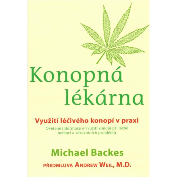 kniha Konopná lékárna od autora Michaela Backerse.