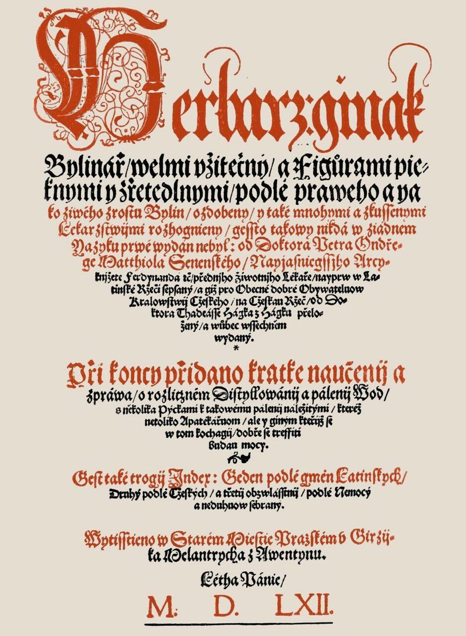 Titulní strana Hájkova překladu: Herbář jinak Bylinář velmi užitečný a figurami pěknými i zřetelnými podle pravého a jako živého zrostu bylin ozdobený i také mnohými a zkušenými lékařstvími rozhojněny.